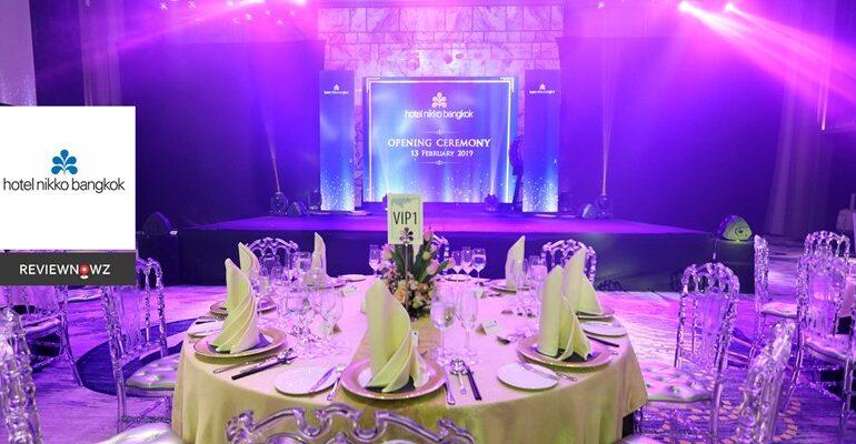 บรรยากาศงานฉลองเปิดโรงแรม นิกโก้ กรุงเทพ [Hotel Nikko Bangkok : Opening Ceremony]