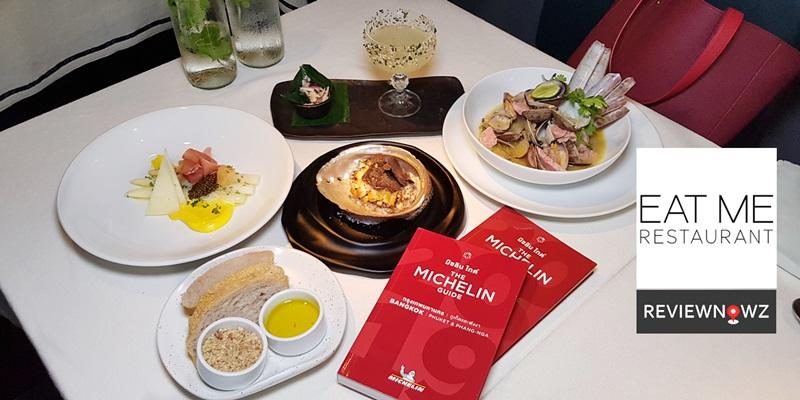 ความอร่อยลงตัวไร้ที่ติเจ้าของ Michelin Guide Bangkok 2 ปีซ้อนที่ Eat Me Restaurant @ Silom